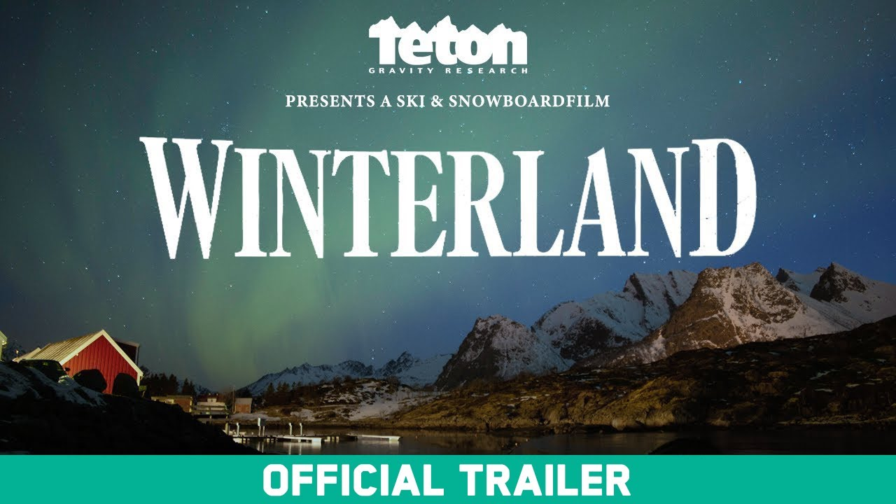 Winterland - Teton Gravity Research - Official Trailer