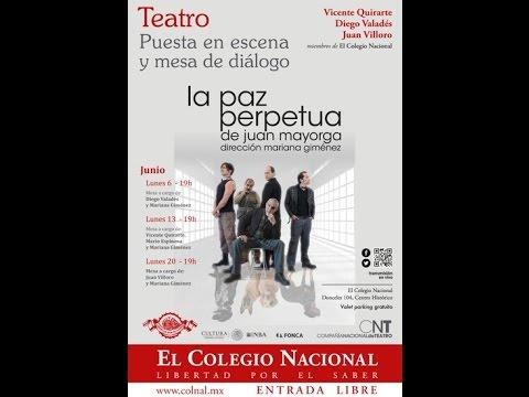 Teatro La Paz Perpetua De Juan Mayorga Mesa Vicente Quirarte