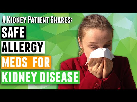 Allergy Medicine and Chronic Kidney Disease Treatment – Which are considered safe to use