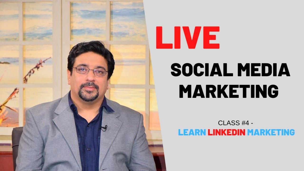 Social Media Marketing Course   LinkedIn Marketing in 2020