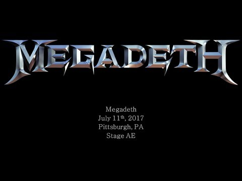 Megadeth - July 11th, 2017 - Pittsburgh, PA - Stage AE