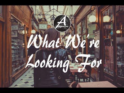 Unduh lagu XYLØ - What We're Looking For (w/Lyrics) terbaik