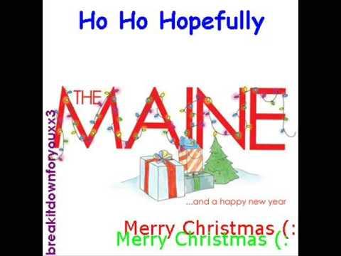The Maine - Ho Ho Hopefully [Lyrics]