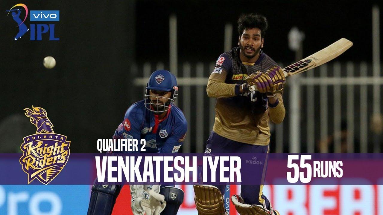 Venkatesh Iyer's 55 Runs Against Delhi Capitals   Qualifier 2   Indian Premier League 2021