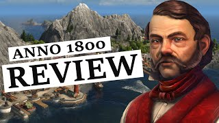 Anno 1800 Review - Should You Buy It?