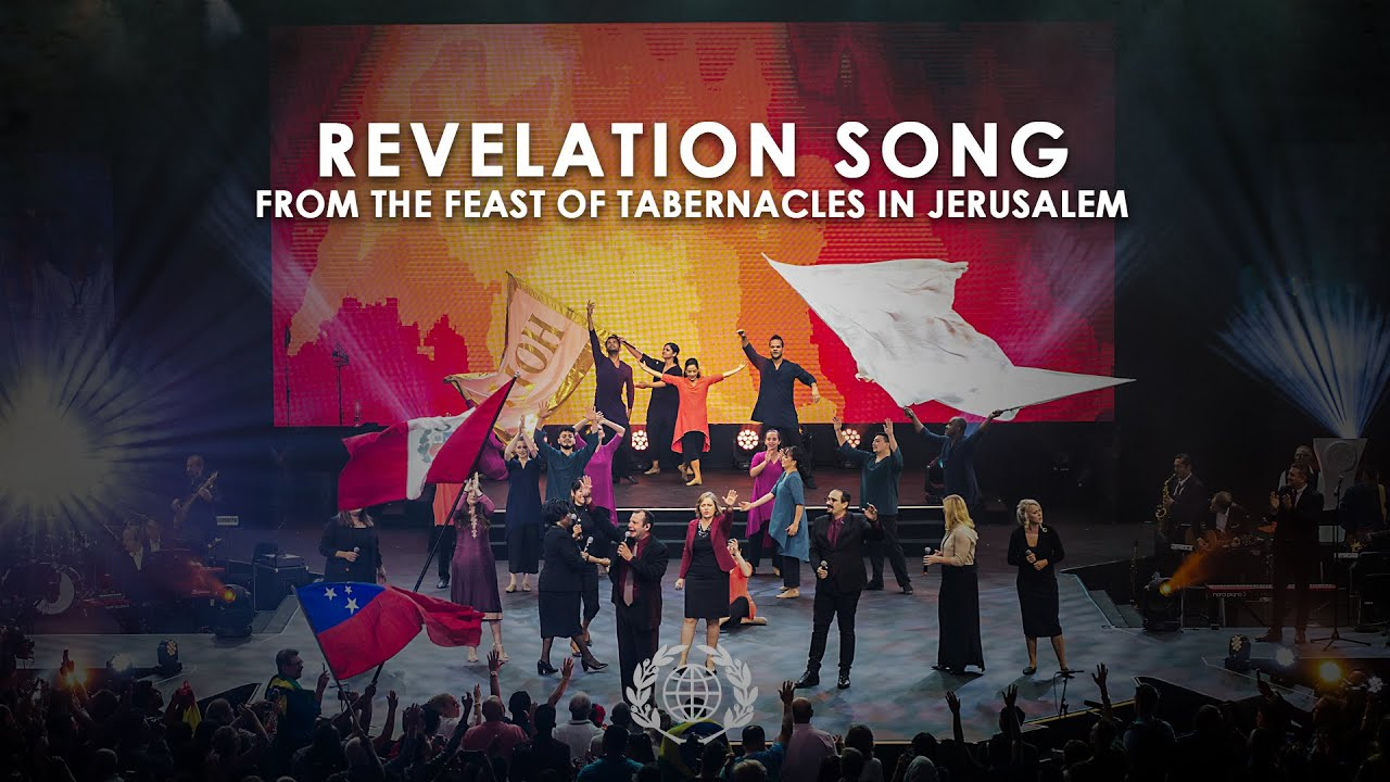 Revelation Song - From the Feast of Tabernacles in Jerusalem