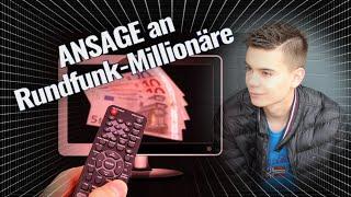 ANSAGE an Rundfunk-Millionäre