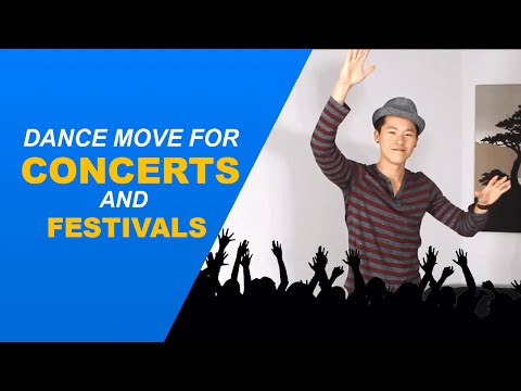 How to Dance at Concerts and Festivals! - Basic dance move for guys