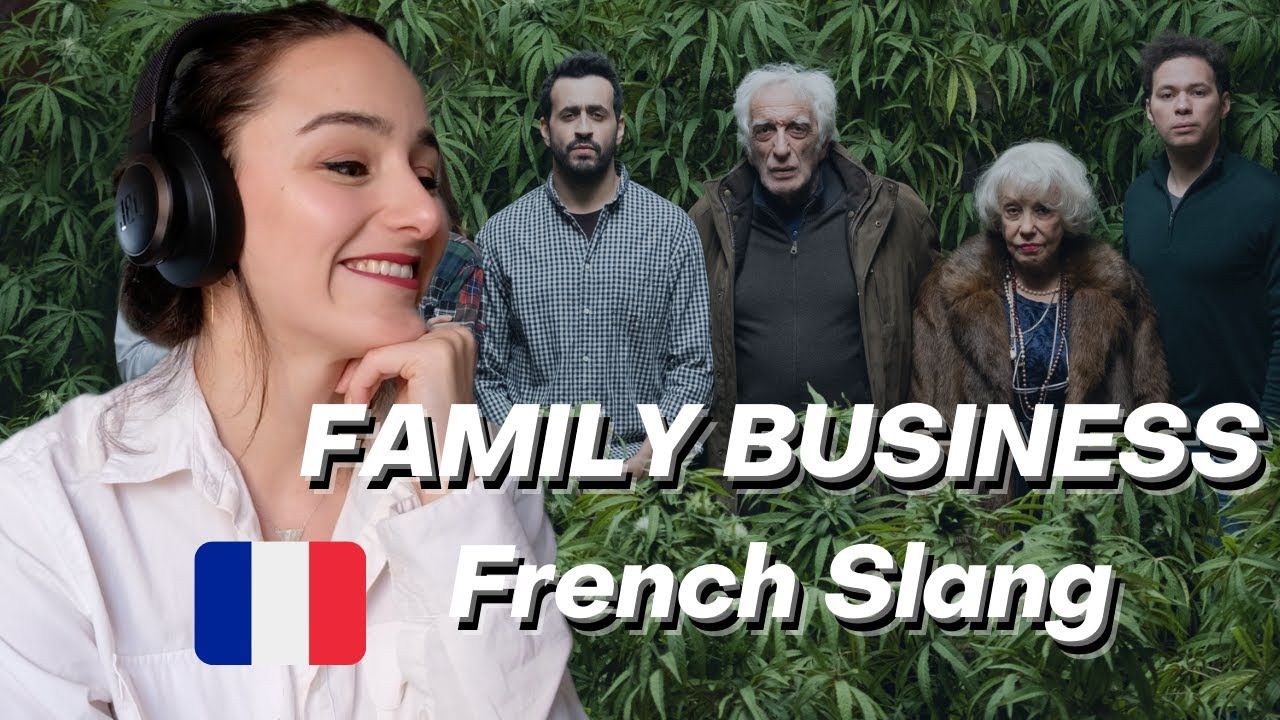 Download FRENCH Slang 101 : Family Business - Episode 1 Season 1