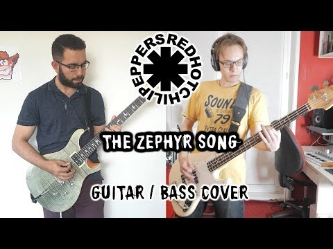 Red Hot Chili Peppers - The Zephyr Song (Guitar/Bass Cover)