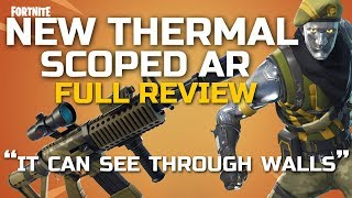 Fortnite New Thermal Scoped Rifle Full Review Gameplay! With details and thoughts!