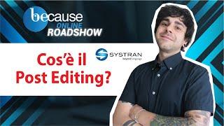 Il Post editing con la tecnolo…