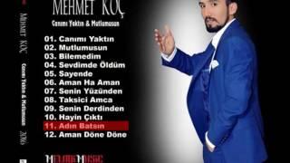 Mehmet KOÇ 2016 Adın Batsın