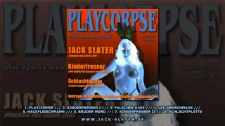 "Jack Slater - Falscher Hase (Track 3 from the album ""Playcorpse"", 2001)"