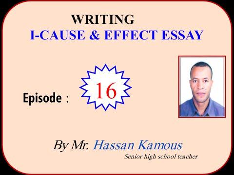 الحلقة 16  |   الجزء الأول      CAUSE AND EFFECT ESSAY   |  منهجية WRITING