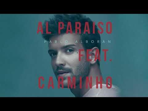 Pablo Alborán - Al Paraíso feat. Carminho (Audio Oficial)