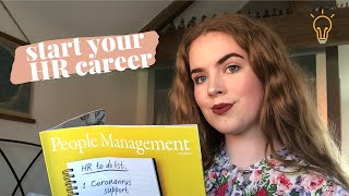 START YOUR HR CAREER | My career story and tips for getting into HR!