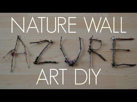 NATURE WALL ART DIY
