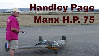 Handley Page Manx H.P. 75, giant scale RC experimental aircraft, 2018