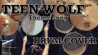 Teen Wolf - Theme song (Drum Cover)
