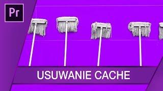 Usuwanie Cache, dieta oczyszczająca Adobe ▪ Adobe Premiere + After Effects #60   Poradnik ▪ Tutorial