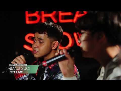 Breakout Showcase : Yovie & Nuno - Janji Suci
