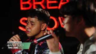 Breakout Showcase : Yovie & Nuno - Janji Suci