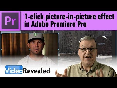 1-click picture-in-picture effect in Adobe Premiere Pro