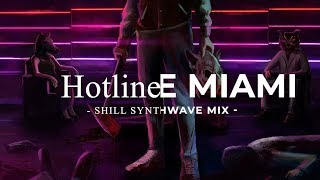 "Сhill synthwave mix ""Hotline Miami"" synthwave, chill"
