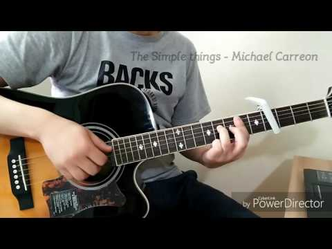 Michael Carreon - The simple things