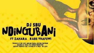 DJ Sbu ft Zahara, Rabs Vhafuwi — Ndingubani