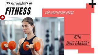 The Importance of Fitness for Wheelchair Users
