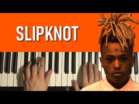XXXTentacion - Slipknot (Piano Tutorial Lesson)