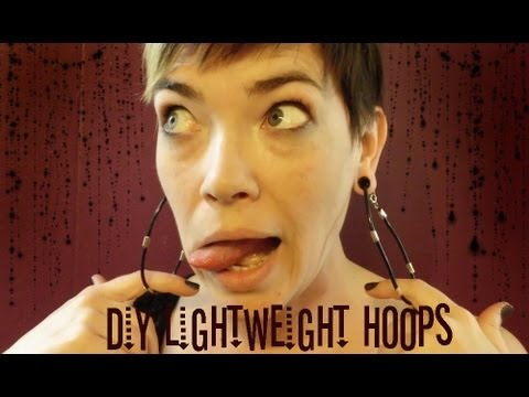 Diy Lightweight Hoop Earrings For Stretched Lobes Youtube