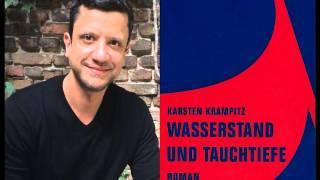 """Karsten Krampitz: """"Wasserstand und Tauchtiefe"""" (Teil 2)"""