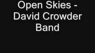 Open Skies - David Crowder Band