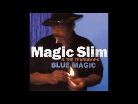 Magic Slim & The Teardrops - Blue Magic (2002) Mp3