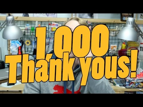 1000 - One Thousand Thank Yous!