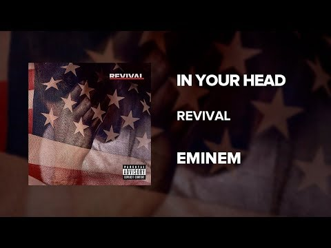 Eminem — In Your Head (Revival)