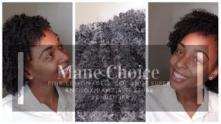 Mane Choice Pink Lemonade & Coconut Super Anti-Oxidant & Texture Beautifier Review | iNaturallyNappy