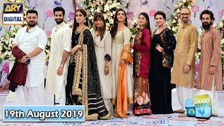 Good Morning Pakistan - Shehriyar Munawar & Maya Ali - 19th August 2019 - ARY Digital Show