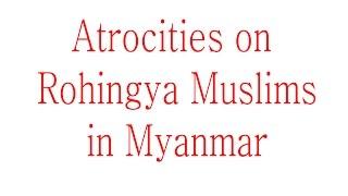 Video Rohingya Muslims Killings in Myanmar_1250 Houses destroyed_Women Raped download MP3, 3GP, MP4, WEBM, AVI, FLV November 2017