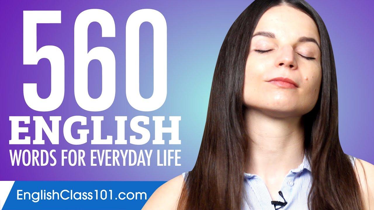 560 English Words for Everyday Life - Basic Vocabulary #28
