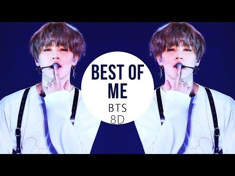 BTS (방탄소년단) - BEST OF ME  [8D USE HEADPHONE] 🎧