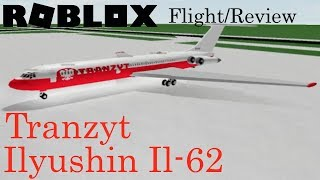 Tranzyt Ilyushin Il-62 Flight | ROBLOX Airline Review