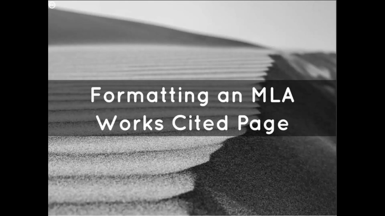 formatting an mla works cited page youtube