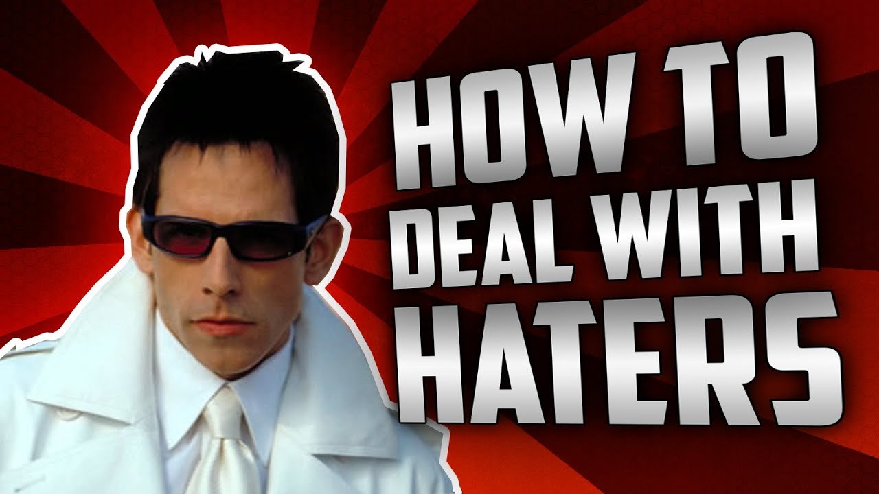 how to deal with haters on youtube