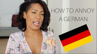 HOW TO PISS OFF A GERMAN