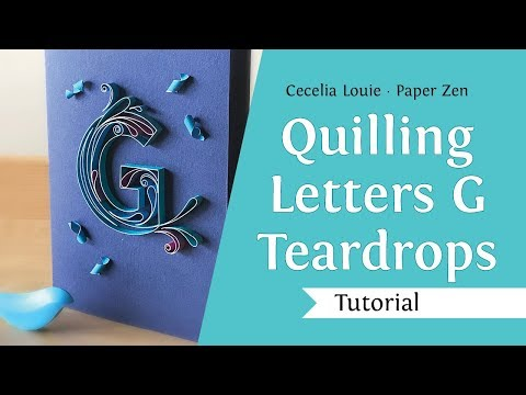 Quilling Letter G - How to Make Teardrop Shape and Confetti - Quilling Tutorial