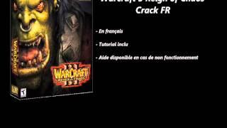 Warcraft 3 Reign Of Chaos Crack [FR]
